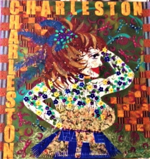 """Charleston Charleston"" - SOLD"