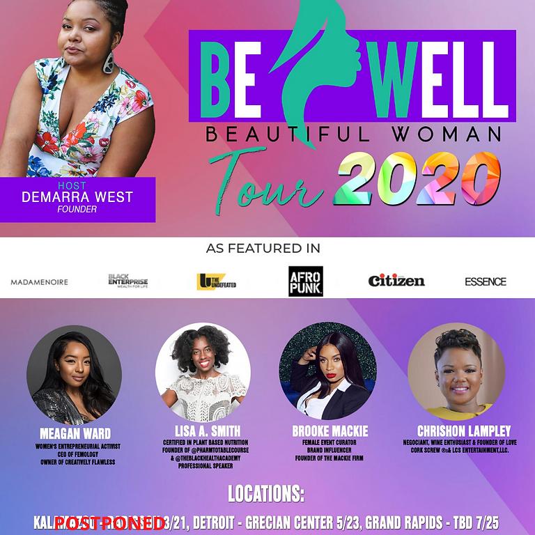 Be Well Beautiful Woman 2020 Tour