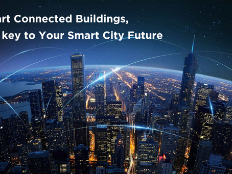 4 Reasons Connected Buildings are Essential to Your Smart City Future