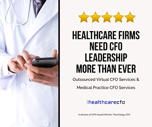Physician Practices Need CFO Leadership - Now You Can Outsource It