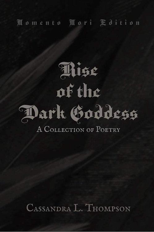 Rise of the Dark Goddess Hardcover (Memento Mori Edition)