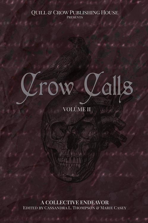 Crow Calls Volume II