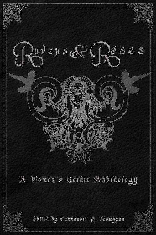 Ravens & Roses: A Women's Gothic Anthology, Paperback