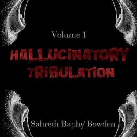 The Hallucinatory Tribulation, Vol. 1 Review