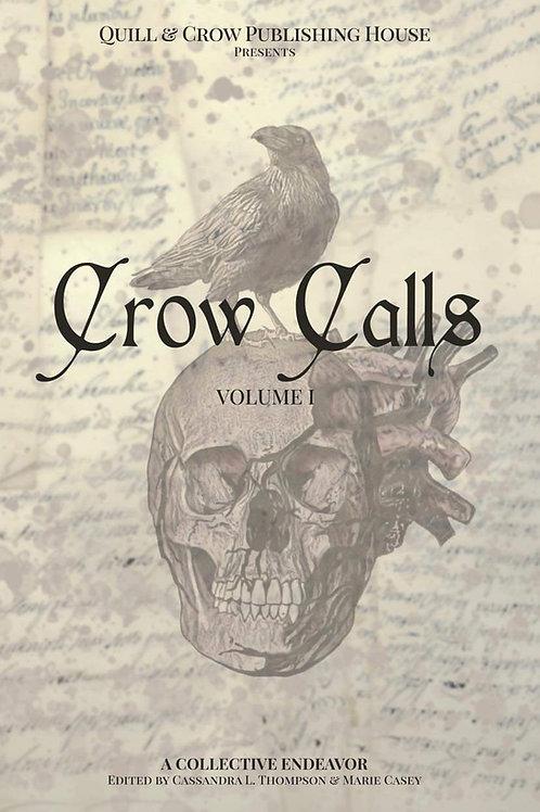 Crow Calls: Volume I