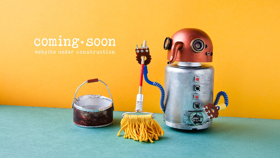 Robot mopping the floor with text that reads coming soon, website under construction.