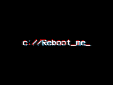 Reboot Me (Early Release)