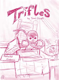 Trifles Poster v3