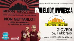 AROUND THE MUSIC AROUND THE WORLD Speciale Melody Mecca w/ dj PERY dj MEO & HAncy