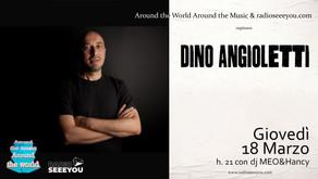 DINO ANGIOLETTI at AROUND