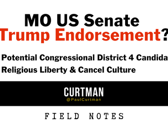 Trump Endorsement For Senate? Potential Candidates for CD4. Religious Liberty & Cancel Culture.
