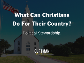 What Can Christians Do For Their Country?