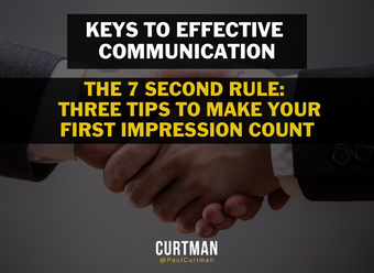 THE7SECOND RULE:  THREE TIPS TO MAKE YOUR FIRST IMPRESSION COUNT