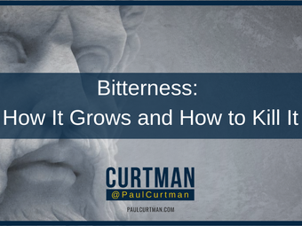 Bitterness: How It Grows and How to Kill It