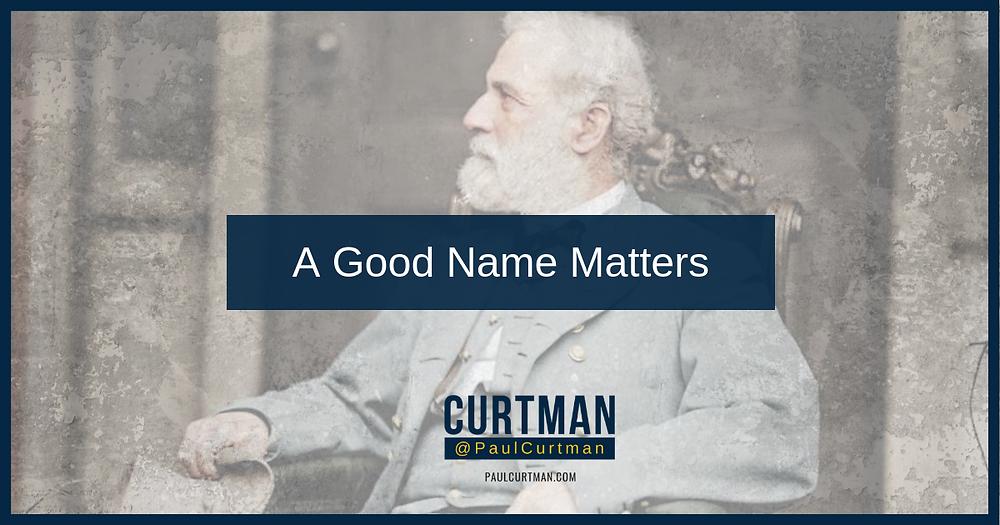A Good Name Matters image Robert E. Lee
