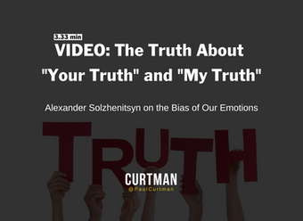 """VIDEO: The Truth About """"Your Truth"""" and """"My Truth"""""""