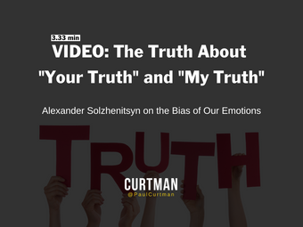 "VIDEO: The Truth About ""Your Truth"" and ""My Truth"""
