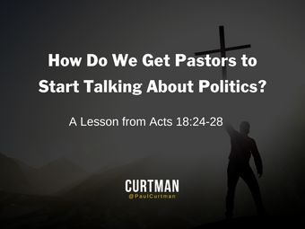 How Do We Get Pastors to Start Talking About Politics?