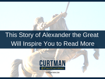 This Story of Alexander the Great Will Inspire You to Read More