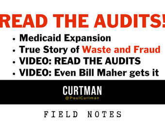READ THE AUDITS! Medicaid Expansion. True Story of Waste and Fraud.