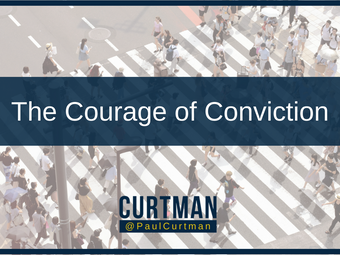 The Courage of Conviction