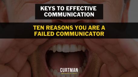 TEN REASON YOU ARE A FAILED COMMUNICATOR