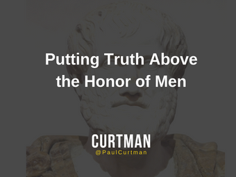 Putting Truth Above the Honor of Men