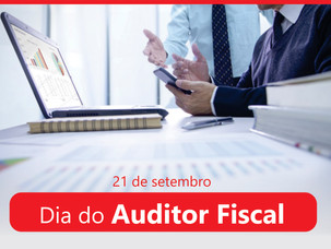 21 de Setembro - Dia do Auditor Fiscal