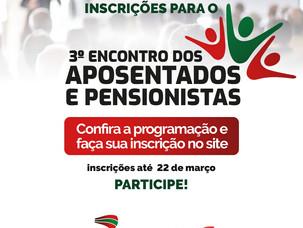 Estão abertas as inscrições para o 3º Encontro de Aposentados e Pensionistas da Affesc e Sindifisco.
