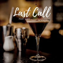 Last Call - Short Story Part 1