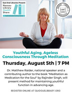Youthful Aging, Ageless Consciousness Through Meditation