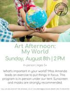 Art Afternoon: My World