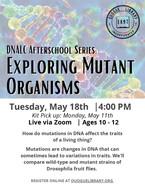 DNALC Afterschool Series: Exploring Mutant Organisms