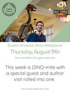 Dustin Growick: Dino Whisperer