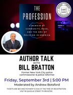 Author Talk with Bill Bratton - Moderated by Andrew Botsford