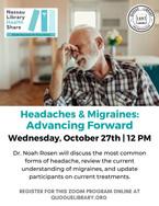Headache and Migraines: Advancing Forward
