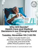 Who Will Decide: Health Care and Medical Decisions in our Changing World