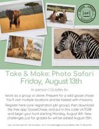 Take & Make: Photo Safari
