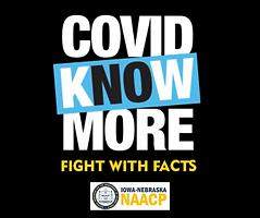 Covid. Know. More Iowa-Nebraska NAACP.png