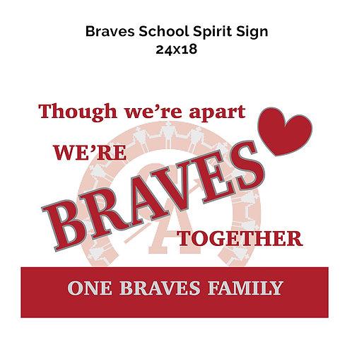 Braves Spirit Sign - Group Order