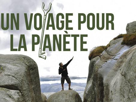 NOUVEAUTE : Un voyage pour la planète