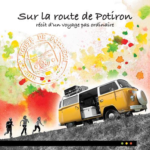 Sur la route de Potiron, récit d'un voyage pas ordinaire