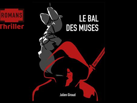 """""""Le bal des Muses"""", le thriller sensation de la rentrée!"""