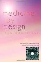 Medicine by Design by Fen Montaigne