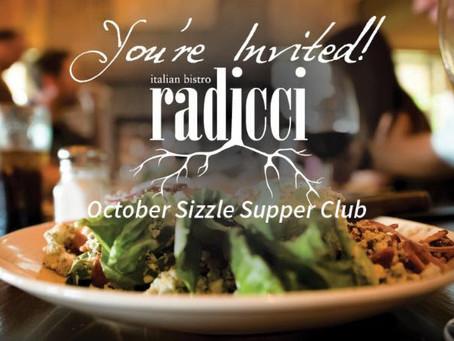 October 19, 2018 - RADICCI SIZZLE SUPPER CLUB
