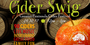 The 4th Annual Cider Swig: The Great Peninsula Cider Festival