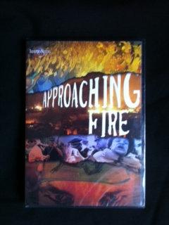 Approaching Fire