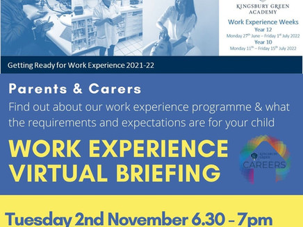 KGA Work Experience briefing for Parents/Carers (Tues 2nd Nov, 6.30 - 7pm)
