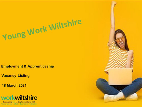 Young Work Wiltshire Vacancy Listing (Yr 11-13, March 2021 new opportunities update)