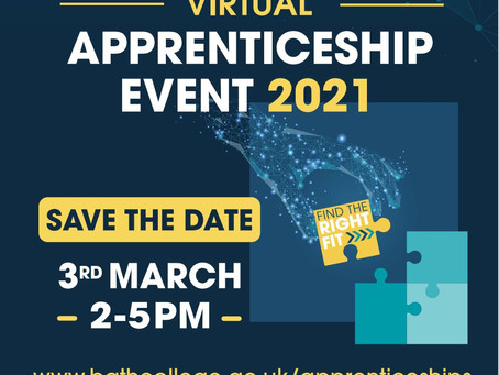 Virtual Apprenticeship Event Update- Bath College (Year 9 - 11, 3rd March 2-5pm)